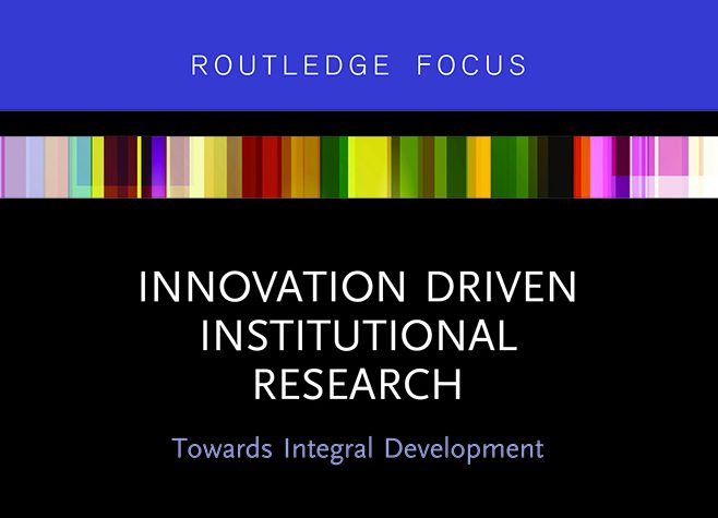 "Ronnie Lessem's third CARE Volume on ""Innovation Driven Institutionalized Research"" published within Routledge's Focus Series"