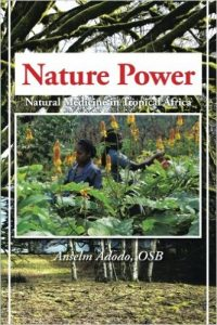 Anselm Adodo - Book on Nature Power