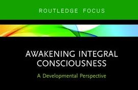 "Ronnie Lessem's second CARE Volume on ""Awakening Integral Consciousness"" published within Routledge's Focus Series"