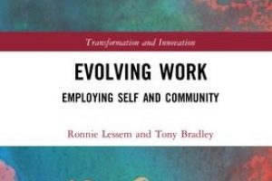 "New Book Release: ""Evolving Work"" by Ronnie Lessem and Tony Bradley is out!"
