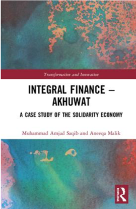 Integral Finance Akhuwat Book Cover 2018 Aneeqa Malik Amjad Saqib