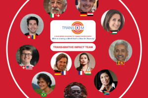 "Trans4mative Impact Team launched: To strategically ""Co- Create a World that's a Home for Humanity"""